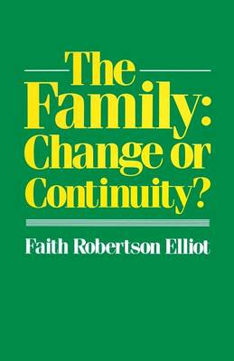 The Family: Change or Continuity