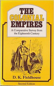 The Colonial Empires: A Comparative Survey from the Eighteenth Century