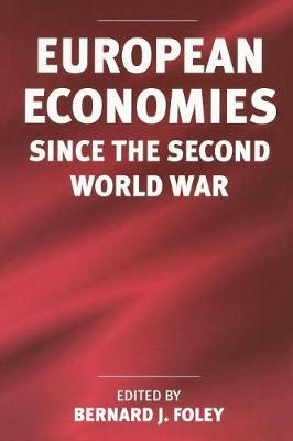European Economies Since the Second World War