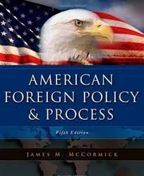 American Foreign Policy: Patterns and Process