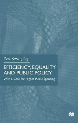Efficiency, Equality and Public Policy: With a Case for Higher Public Spending