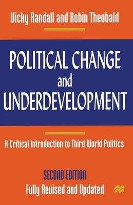 Political Change & Underdevelopment: A Critical Introduction to Third World Politics