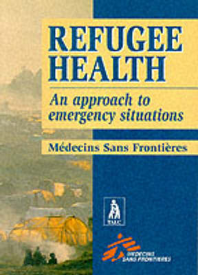 Refugee Health: An Approach to Emergency Situations
