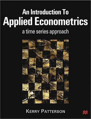 An Introduction to Applied Econometrics: A Time Series Approach