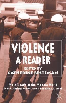 Violence: A Reader