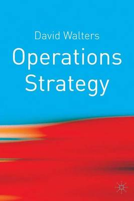 Operations Strategy: A Value Chain Approach