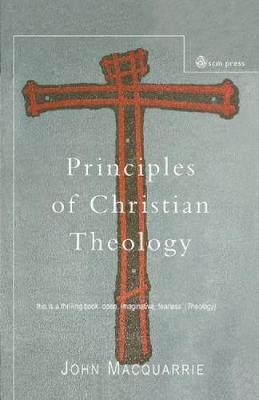 Principles of Christian Theology: Revised Edition