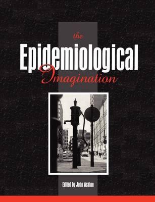 The Epidemiological Imagination