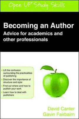 Becoming An Author: Advice For Academics