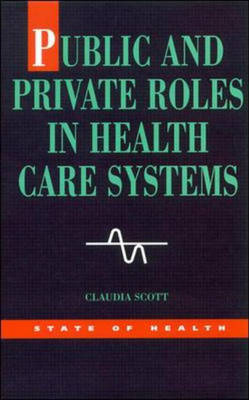 Public Private Roles In Healthcare Systems