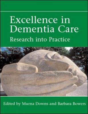Excellence in Dementia Care: Principles and Practice
