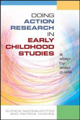 Doing Action Research In Early Child, Sc