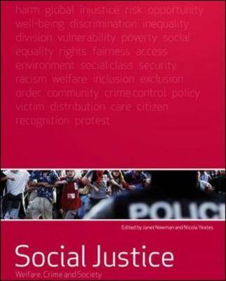 Social Justice: Welfare, Crime N Soc, Sc