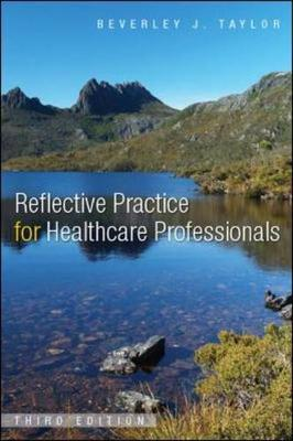 Reflective Practice For Health 3E, Sc
