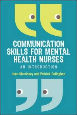 Communication Skills for Mental Health Nurses