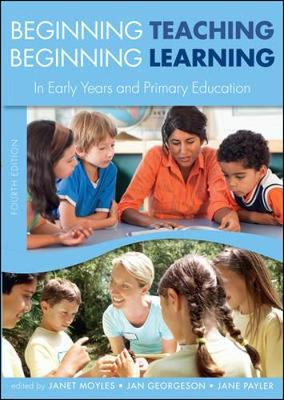 Beginning Teaching,Beginning Learning 4E