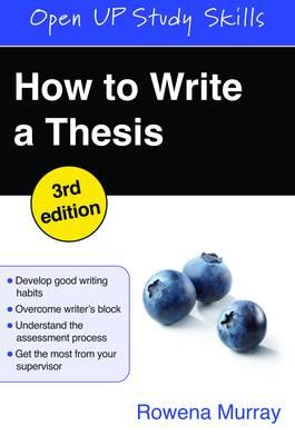 How To Write A Thesis 3E, Sc