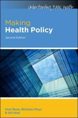 Making Health Policy 2E, Sc