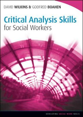 Critical Analysis Skills 4 Social Worker