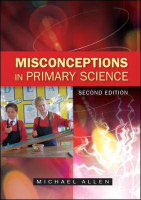 Misconceptions In Primary Science, Sc 2E