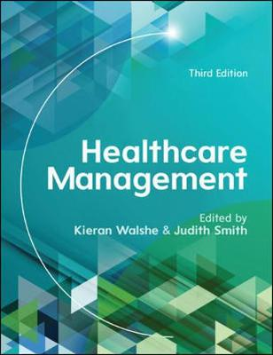 Healthcare Management: A Prescription for Improvement?