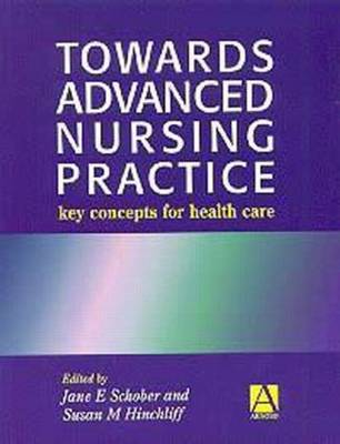 Towards Advanced Practice: Key Concepts for Care