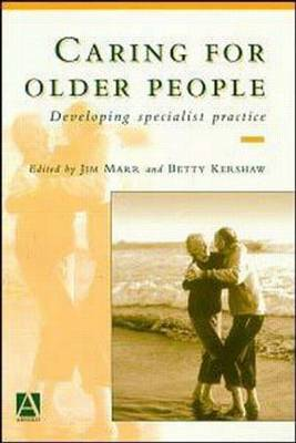 Caring for Older People: Developing Specialist Practice