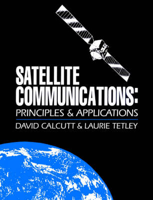 Satellite Communications: Principles and Applications