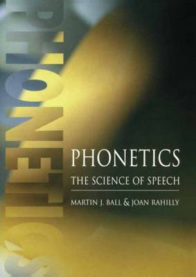 Phonetics - The Science Of Speech