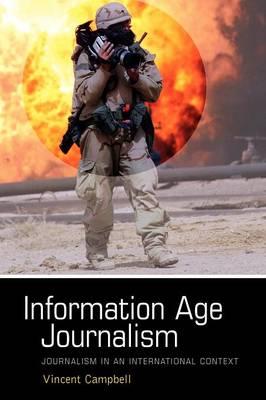Information Age Journalism: Journalism in an International Context