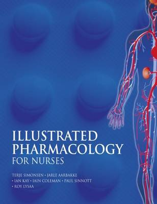 Illustrated Pharmacology for Nurses