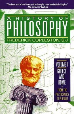 A History of Philosophy: v. 1: Greece and Rome