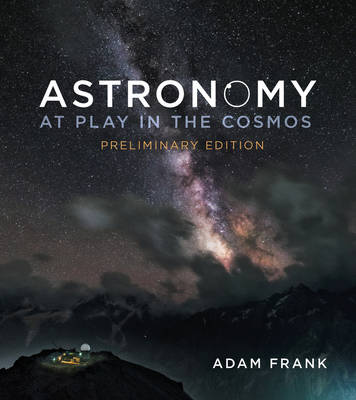 At Play in the Cosmos Preliminary Ed