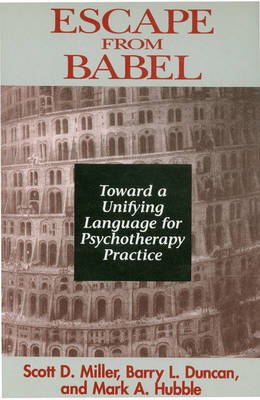 Escape from Babel: Toward a Unifying Language for Psychotherapy Practice