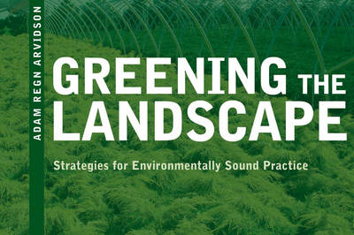 Greening the Landscape: Strategies for Environmentally Sound Practice