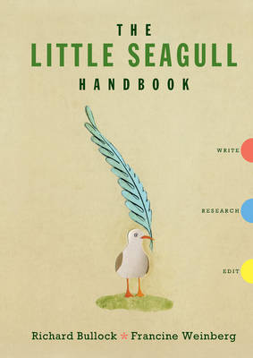 The Little Seagull Handbook: Write/research/edit