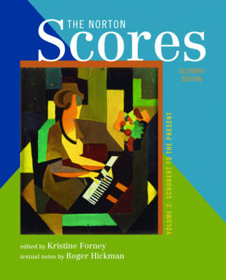 The Norton Scores: A Study Anthology: v. 2