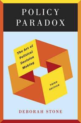 Policy Paradox the Art of Political Decision Makiing 3E