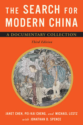 The Search for Modern China: A Documentary Collection