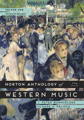 The Norton Anthology of Western Music: Volume 1