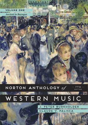 The Norton Anthology of Western Music: Volume 1