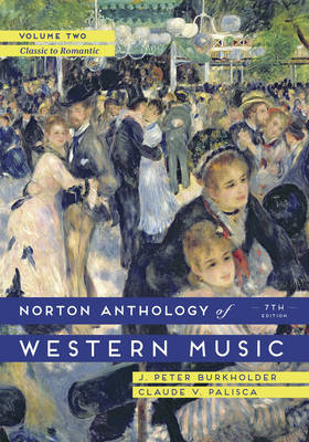 Norton Anthology of Western Music Volume 2 Seventh Edition