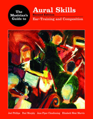 Musician's Guide to Aural Skills: Ear Training and Composition