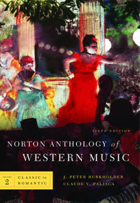 The Norton Anthology of Western Music: v. 2