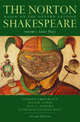 The Norton Shakespeare: Based on the Oxford Edition: Volume 2: Later Plays