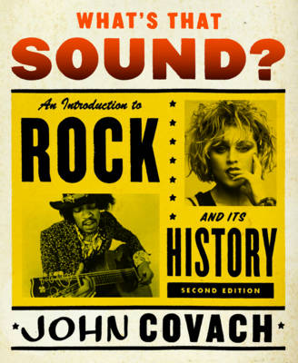 What's That Sound ?: An Introduction to Rock and Its History