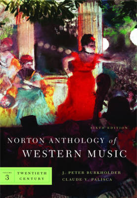 The Norton Anthology of Western Music: v. 3