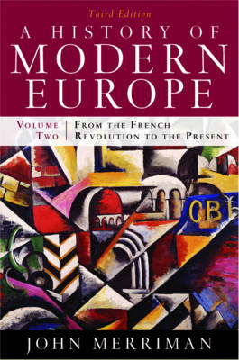 History of Modern Europe: From the French Revolution to the Present: v. 2