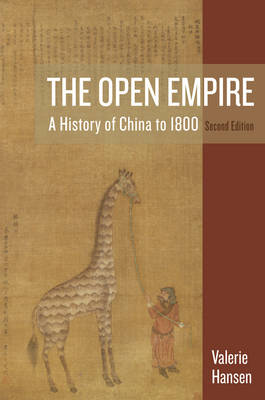 The Open Empire a History of China to 1800