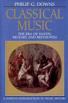 Classical Music: Era of Haydn, Mozart, and Beethoven